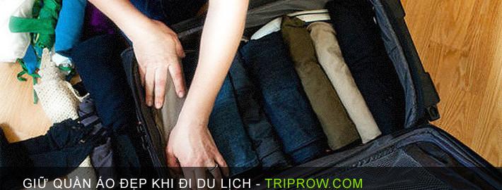 Mẹo giữ quần áo đẹp khi đi du lịch